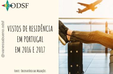 [info PT] Vistos de residência em Portugal em 2016 e 2017