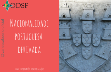 [info PT] Nacionalidade portuguesa derivada