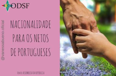 [info PT] Nacionalidade para os netos de portugueses