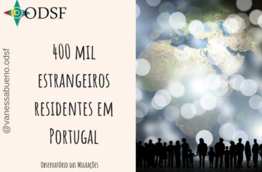 [info PT] 400 mil estrangeiros residentes em Portugal