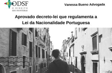 [info PT] Aprovado decreto-lei que regulamenta a Lei da Nacionalidade Portuguesa