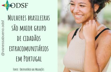 [info PT] Mulheres brasileiras são maior grupo de cidadãos extracomunitários em Portugal