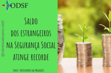 [info PT] Saldo dos estrangeiros na Segurança Social atinge recorde desde virada do século