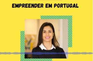[podcast] Ep. 24 do Podcast Caravela Brasileira: 'Empreender em Portugal'