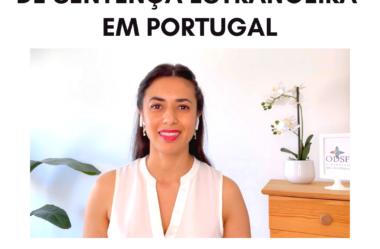 [vídeo] Homologação de sentença estrangeira em Portugal